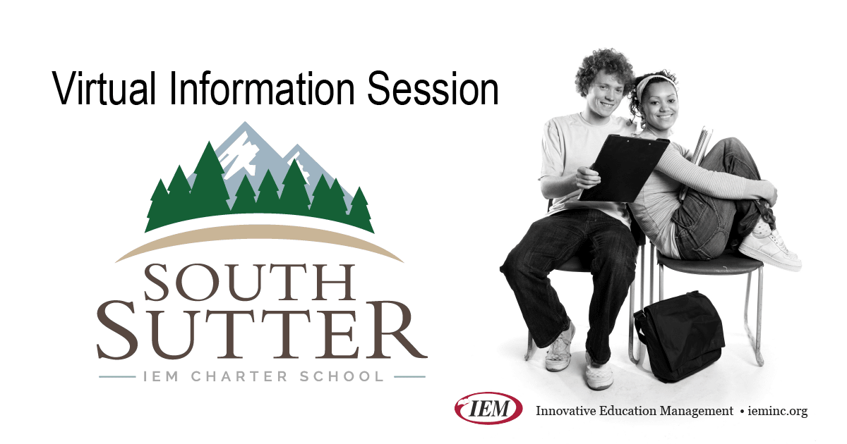 Virtual Informational Sessions - South Sutter